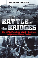 The Battle of the Bridges - 504th PIR
